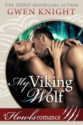 My Viking Wolf ~ Gwen Knight