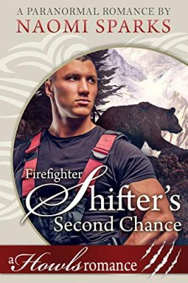 Firefighter Shifter's Second Chance